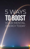 Thumbnail 5 WAYS TO BOOST MENTAL ENERGY TODAY